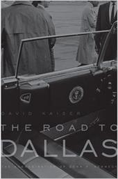 The Road to Dallas: The Assassination of John F. Kennedy 2460094