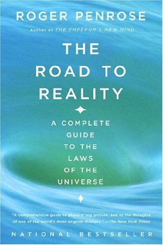 The Road to Reality: A Complete Guide to the Laws of the Universe 9780679776314
