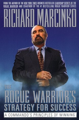 The Rogue Warriors Strategy for Success 9780671009946