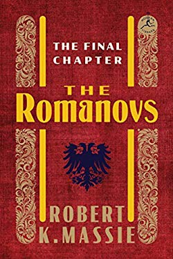 The Romanovs: The Final Chapter 9780679645634