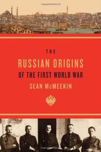 The Russian Origins of the First World War 9780674062108