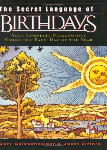 The Secret Language of Birthdays: Personology Profiles for Each Day of the Year 9780670032617