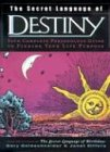 The Secret Language of Destiny: A Personology Guide to Finding Your Life Purpose 9780670032631