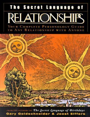 The Secret Language of Relationships: Your Complete Personology Guide to Any Relationship with Anyone 9780670032624
