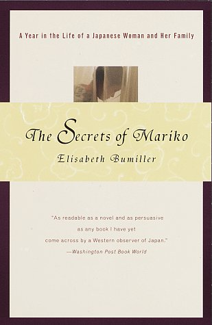 The Secrets of Mariko: A Year in the Life of a Japanese Woman and Her Family 9780679772620