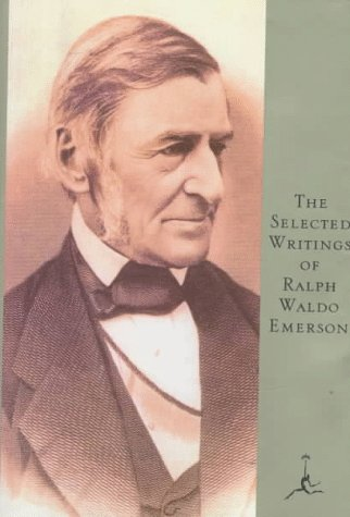 The Selected Writings of Ralph Waldo Emerson 9780679600183