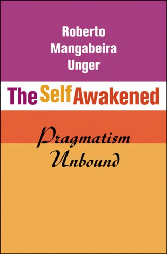 The Self Awakened: Pragmatism Unbound 9780674023543