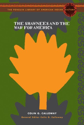 The Shawnees and the War for America 9780670038626
