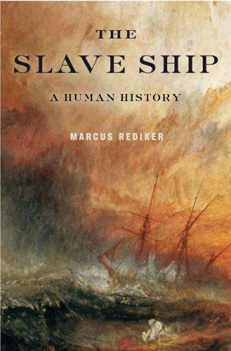 The Slave Ship: A Human History 9780670018239