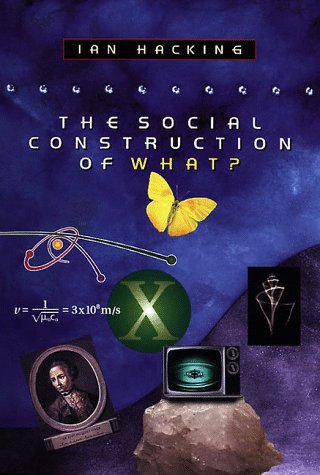 The Social Construction of What? 9780674812000