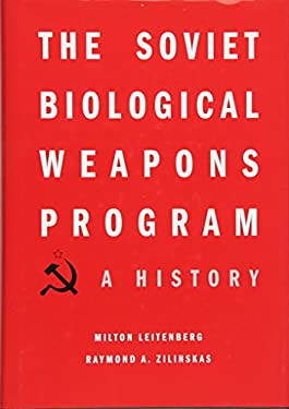 The Soviet Biological Weapons Program: A History 9780674047709