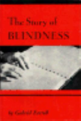 Story of Blindness by Farrell, Gabriel-ExLibrary