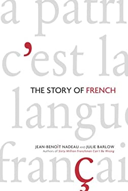The Story of French 9780676977349