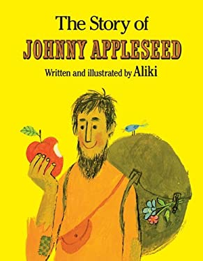 The Story of Johnny Appleseed 9780671662981