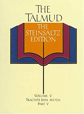 The Talmud, the Steinsaltz Edition, Volume 5: Bava Metzia Part 5 9780679413790