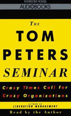 The Tom Peters Seminar 9780679434993
