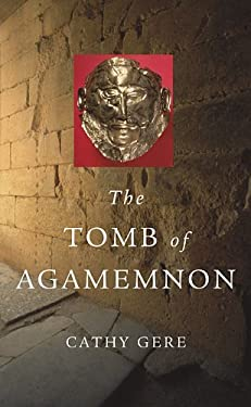 The Tomb of Agamemnon 9780674063884