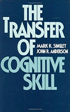 The Transfer of Cognitive Skill 9780674903401