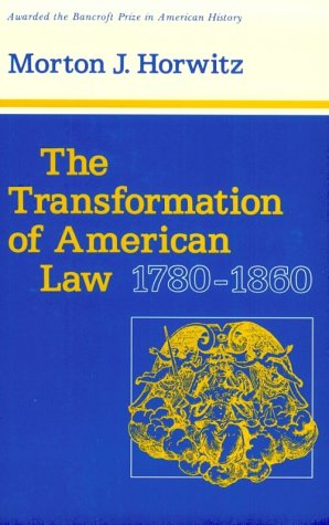 The Transformation of American Law, 1780-1860 9780674903715