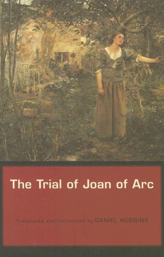 The Trial of Joan of Arc 9780674024052
