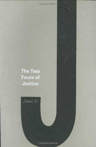 The Two Faces of Justice 9780674021600