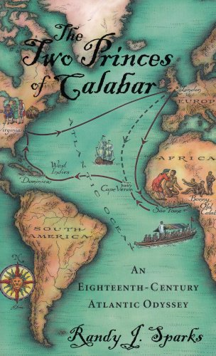 The Two Princes of Calabar: An Eighteenth-Century Atlantic Odyssey 9780674032057