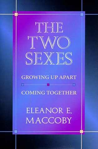 The Two Sexes: Growing Up Apart, Coming Together, 9780674914810