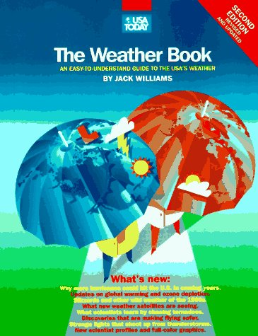 The USA Today Weather Book: An Easy-To-Understand Guide to the USA's Weather 9780679776659