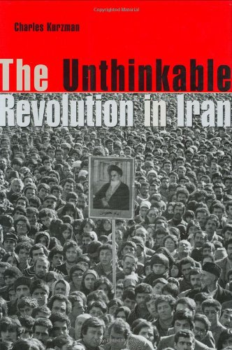 The Unthinkable Revolution in Iran 9780674013285