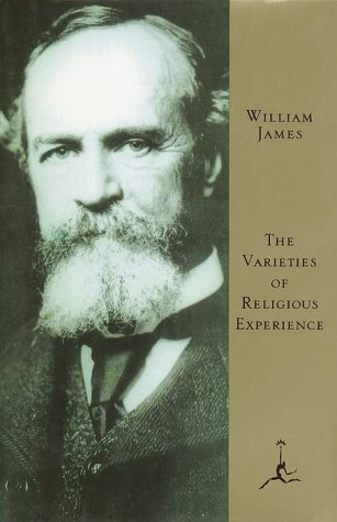 The Varieties of Religious Experience: A Study in Human Nature 9780679600756