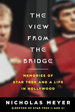 The View from the Bridge: Memories of Star Trek and a Life in Hollywood 9780670021307