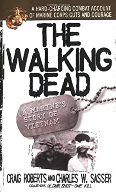 The Walking Dead: A Marine's Story of Vietnam 9780671657772