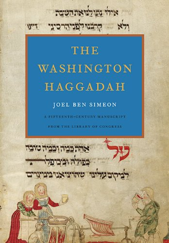 The Washington Haggadah 9780674051171