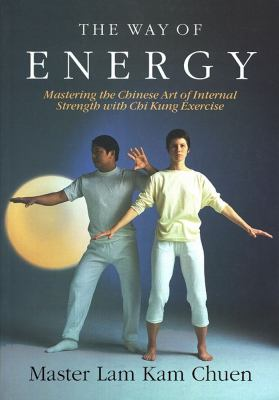 The Way of Energy: A Gaia Original 9780671736453