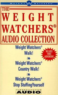 The Weight Watchers Audio Collection: Weight Watchers Walk!/Weight Watchers Country Walk!/ Weight Watchers Stop Stuffing Yourself 9780671771782