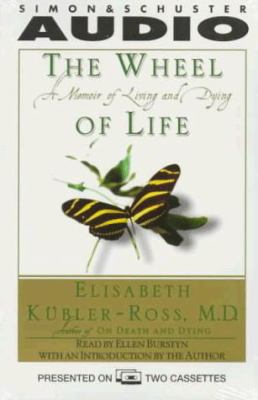 The Wheel of Life: A Memoir of Living and Dying 9780671576646