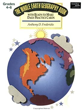 The Whole Earth Geography Book 9780673386397