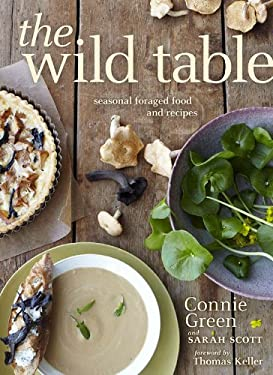 The Wild Table: Seasonal Foraged Food and Recipes 9780670022267