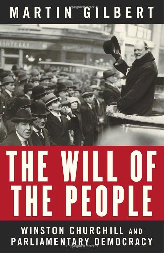 The Will of the People: Churchill and Parliamentary Democracy 9780679314691