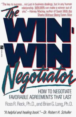 The Win Win Negotiator: The Win Win Negotiator 9780671676988