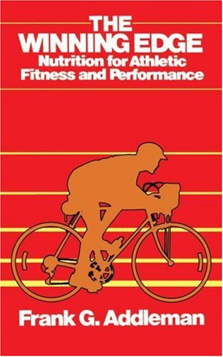 The Winning Edge: Nutrition for Athletic Fitness and Performance 9780671765798