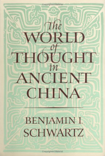 The World of Thought in Ancient China 9780674961913