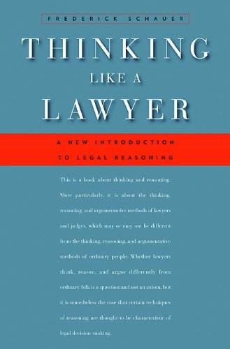Thinking Like a Lawyer: A New Introduction to Legal Reasoning 9780674062481