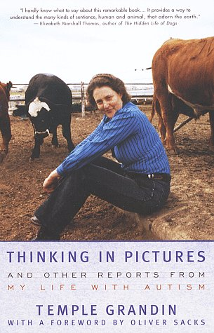 Thinking in Pictures: And Other Reports from My Life with Autism 9780679772897