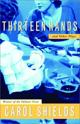 Thirteen Hands and Other Plays 9780679312109