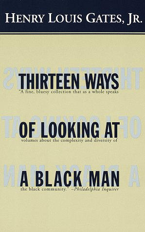 Thirteen Ways of Looking at a Black Man 9780679776666