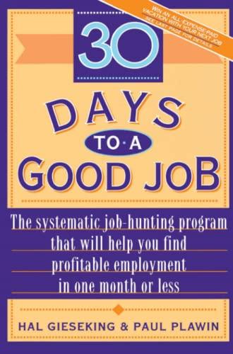 Thirty Days to a Good Job