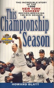This Championship Season: The Incredible Story of the 1998 New York Yankees' Record-Breaking 125 Win Season 9780671035969