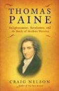 Thomas Paine: Enlightenment, Revolution, and the Birth of Modern Nations 9780670037889