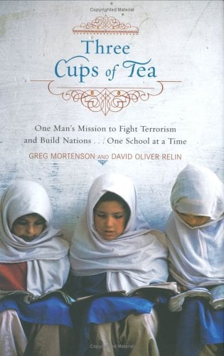 Three Cups of Tea: One Man's Mission to Promote Peace...One School at a Time 9780670034826